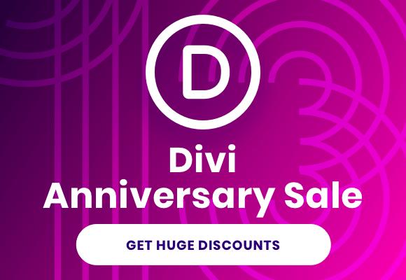 Divi Anniversary Discount 2021 – Get The Huge Divi Theme Discount